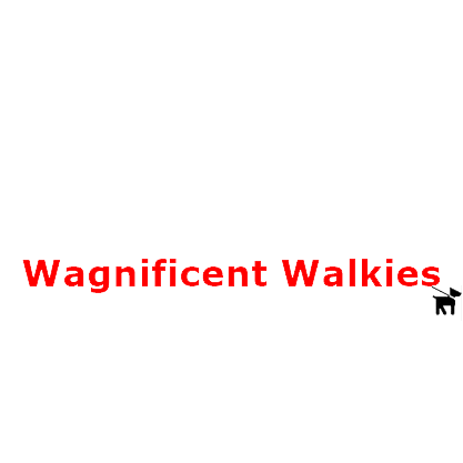Wagnificent Walkies